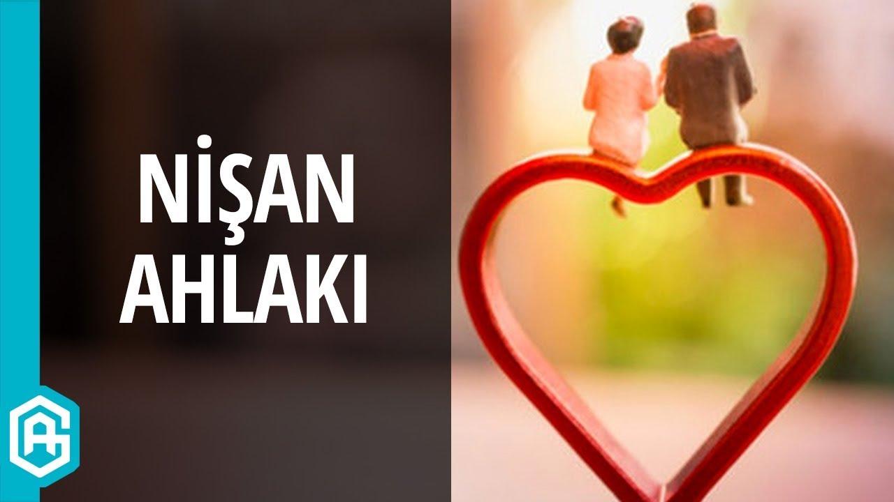 Nişanlılık Dönemi Nasıl Olmalıdır? | Aile #1